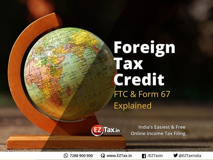 Image of Foreign Tax Credit & How to submit Form 67 Online