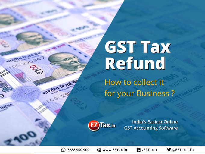 GST Tax Refund with EZTax.in