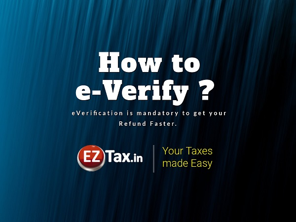 How to eVerify your ITR for faster Refund?