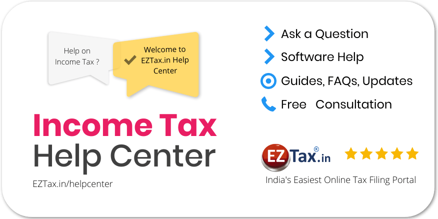 Get Help from Income Tax Help Center from EZTax.in