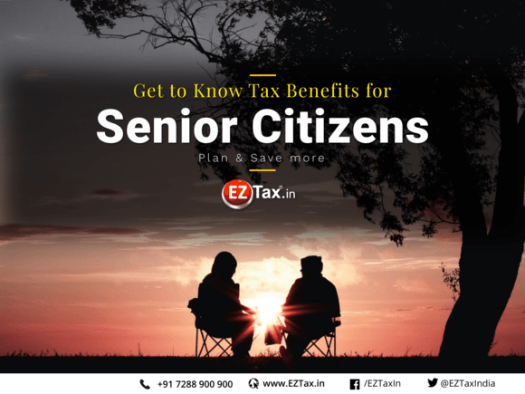 tax benefits for senior citizen offered in indian budget eztax in